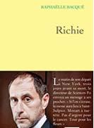 Livre « Richie » de Raphaëlle Bacqué aux Editions Grasset